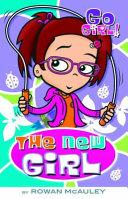 Go Girl   4  The New Girl