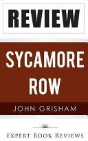 A Review of John Grisham's Sycamore Row
