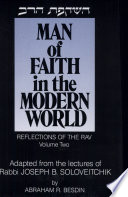 Reflections of the Rav: Man of faith in the modern world