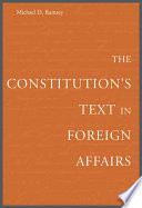 The Constitution s Text in Foreign Affairs