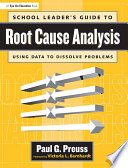 School Leader's Guide to Root Cause Analysis