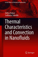 Thermal Characteristics and Convection in Nanofluids