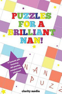 Puzzles for a Brilliant Nan
