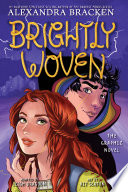 Brightly Woven  The Graphic Novel