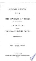 The Whole Works of the Late Reverend and Learned Mr. Thomas Boston, Minister of the Gospel at Etterick