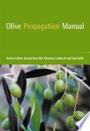Olive Propagation Manual