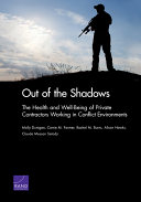 Out of the shadows: the health and well-being of private contractors working in conflict environments