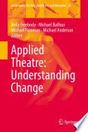 Applied Theatre Understanding Change