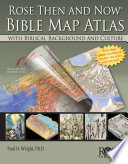 Rose Then and Now Bible Atlas Book PDF