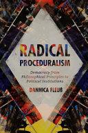 Radical Proceduralism
