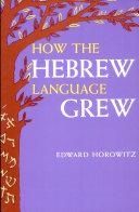 How the Hebrew Language Grew