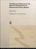 The Women s Movement and Women s Employment in Nineteenth Century Britain
