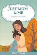 Just Mom and Me Book