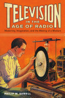 Television in the Age of Radio