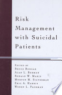 Risk Management with Suicidal Patients