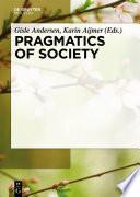 Pragmatics of Society