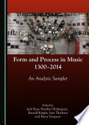 Form and Process in Music  1300 2014