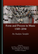 Form and Process in Music, 1300-2014