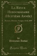 La Revue Hebdomadaire (Huitième Année), Vol. 5