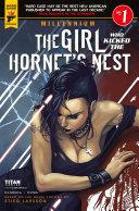 The Girl Who Kicked The Hornet's Nest #1