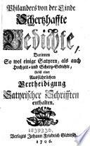 Scherzhafte Gedichte, darinnen so wol einige Satyren, als auch Hochzeit- und Schertz-Gedichte (etc.)