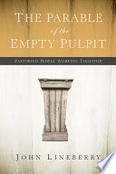 The Parable Of The Empty Pulpit