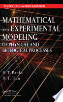 Mathematical And Experimental Modeling Of Physical And Biological Processes Book PDF