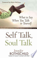 """Self Talk, Soul Talk"" by Jennifer Rothschild"