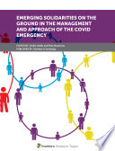 Emerging Solidarities on the Ground in the Management and Approach of the COVID emergency