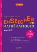 Pdf Profession enseignant - Enseigner les Mathématiques - Cycle 3 - ePub FXL - Ed. 2021 Telecharger