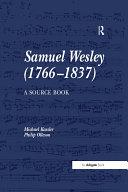 Samuel Wesley  1766 837   A Source Book