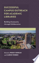 Successful Campus Outreach For Academic Libraries Book PDF