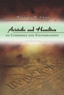 Aristotle and Hamilton on Commerce and Statesmanship