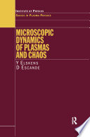 Microscopic Dynamics of Plasmas and Chaos
