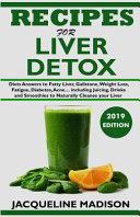 Recipes for Liver Detox