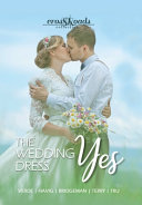 The Wedding Dress Yes  a Crossroads Collection Book