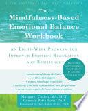The Mindfulness Based Emotional Balance Workbook