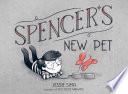 Spencer s New Pet