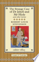 The Strange Case of Dr Jekyll and Mr Hyde and Other Stories Book