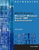 MCITP Guide to Microsoft Windows Server 2008  Server Administration  Exam  70 646 Book