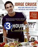 The 3 Hour Diet  TM  Cookbook