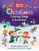 My Big Book of Christmas Coloring  Songs   Activities