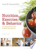 Nutrition  Exercise  and Behavior  An Integrated Approach to Weight Management