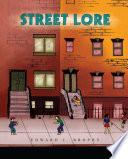 Street Lore