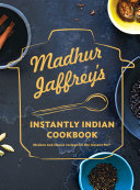 Madhur Jaffrey's Instantly Indian Cookbook [Pdf/ePub] eBook