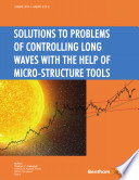 Solutions to Problems of Controlling Long Waves with the Help of Micro structure Tools