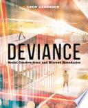 """""""Deviance: Social Constructions and Blurred Boundaries"""" by Leon Anderson"""