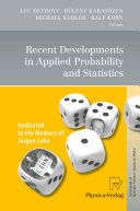 Recent Developments in Applied Probability and Statistics