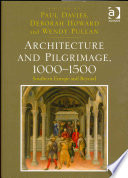 Architecture and Pilgrimage  1000 1500