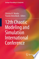 12th Chaotic Modeling and Simulation International Conference Book